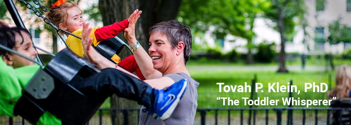 "Tovah P. Klein ""The Toddler Whisperer"""